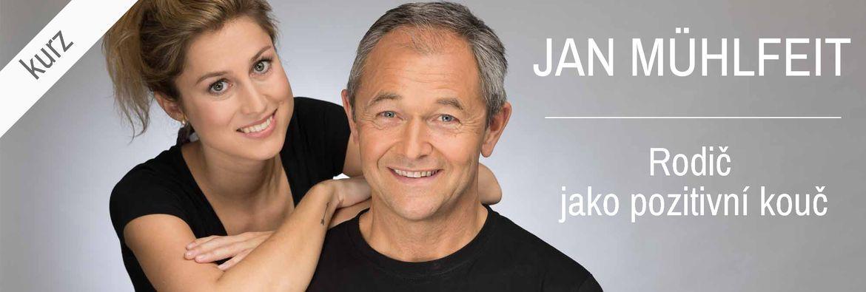 Jan Mühlfeit - Rodič jako pozitivní kouč