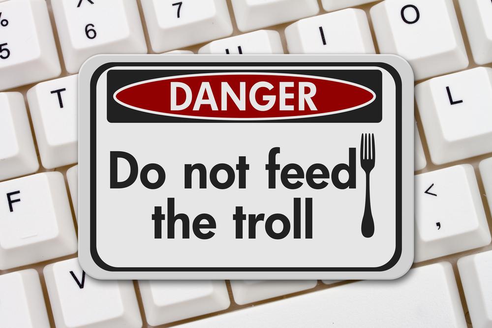 Otravní trollové se nemají krmit, říká stará internetová poučka. Opravdu?